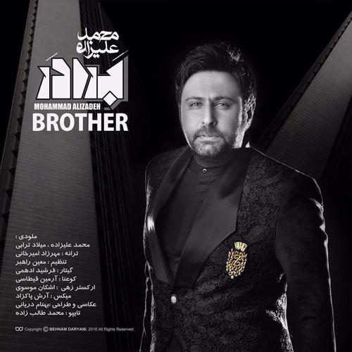 دانلود آهنگ موزیک تیتراژ سریال برادر از محمد علیزاده با کیفیت عالی 320